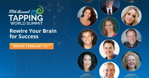 10th Annual Tapping Summit-Rewire Your Brain for Success