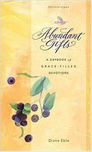 Abundant Gifts by Diane Eble
